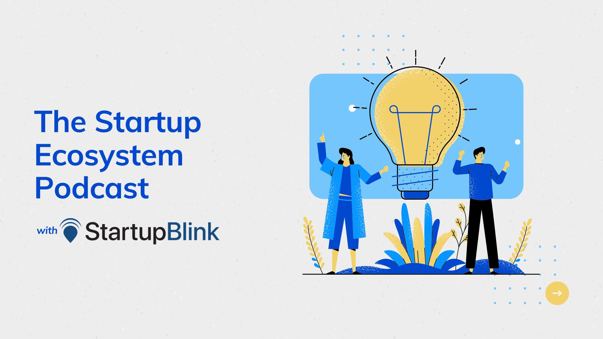 Startup Ecosystem Podcast